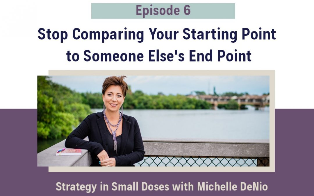 Stop Comparing Your Starting Point to Someone Else's End Point