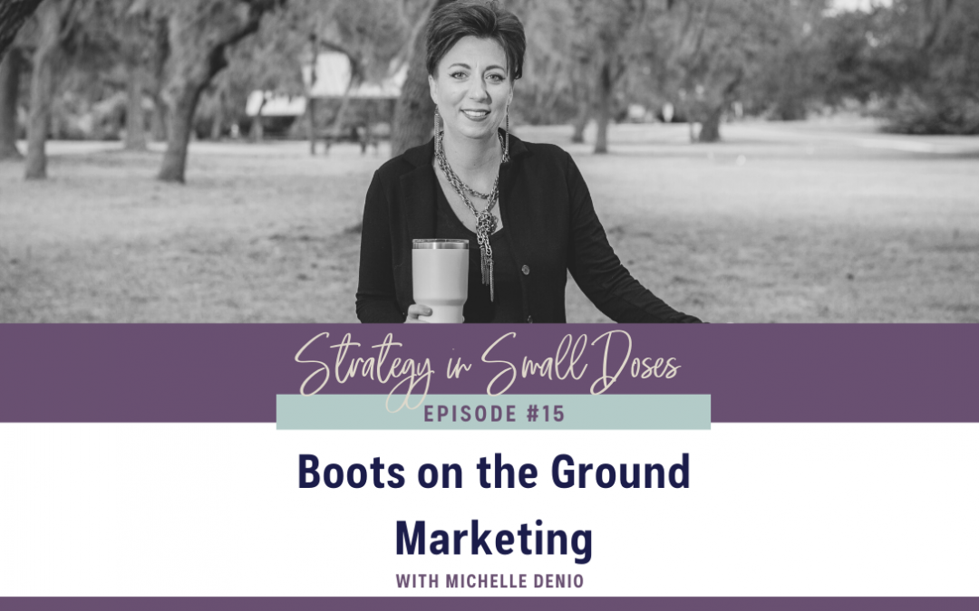 Boots on the Ground Marketing