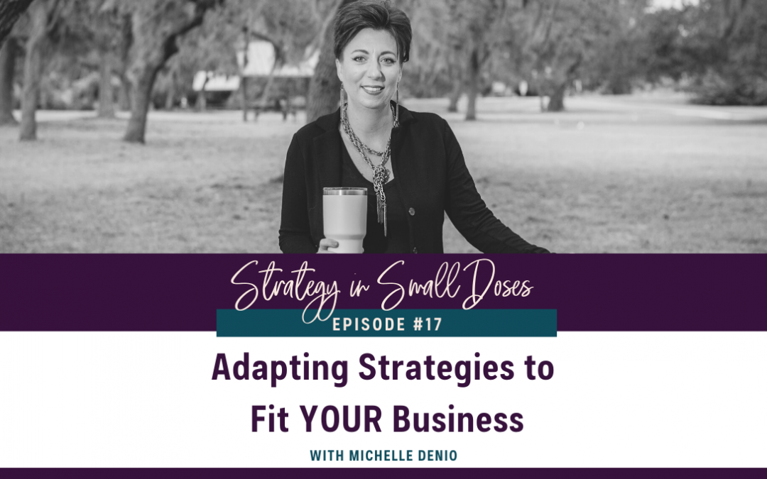 Adapting Strategies to Fit YOUR Business
