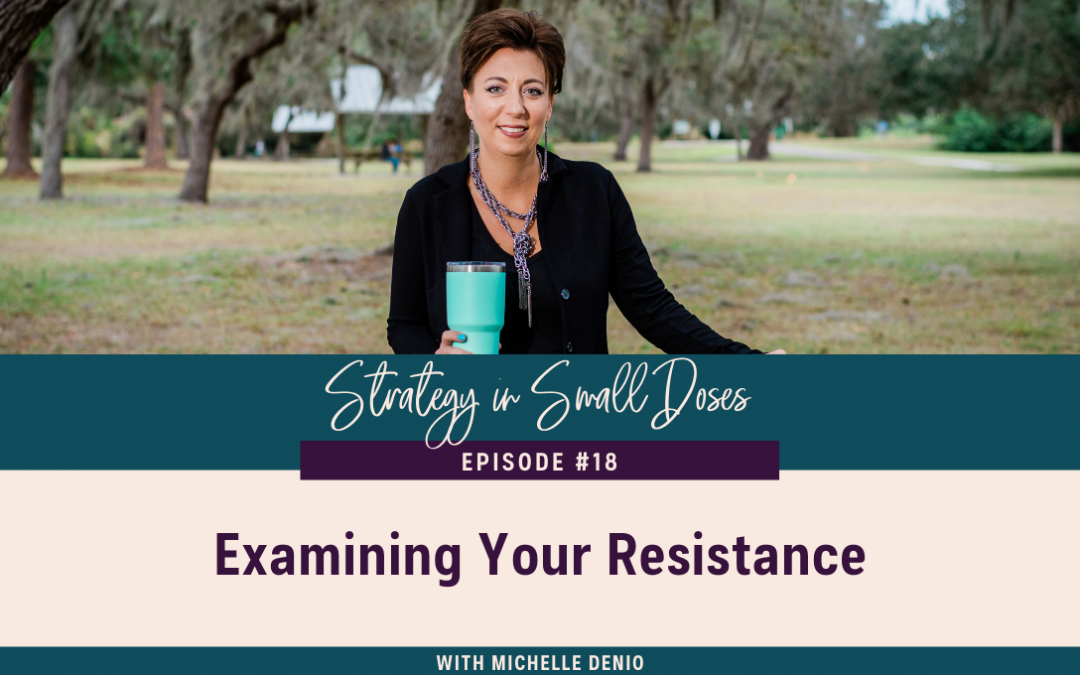 Examining Your Resistance