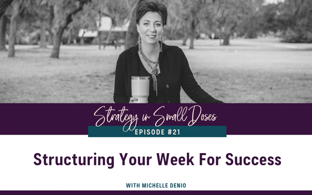 Structuring Your Week For Success