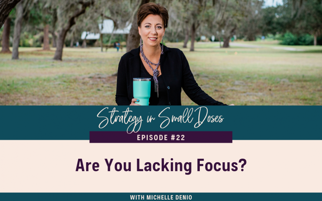 Are You Lacking Focus?