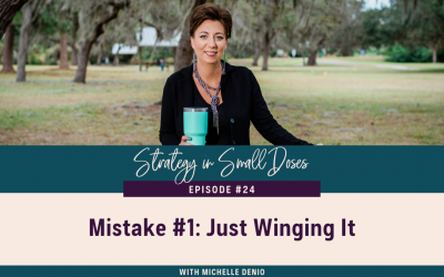 Mistake #1: Just Winging It
