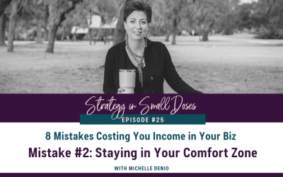 Mistake #2: Staying in Your Comfort Zone