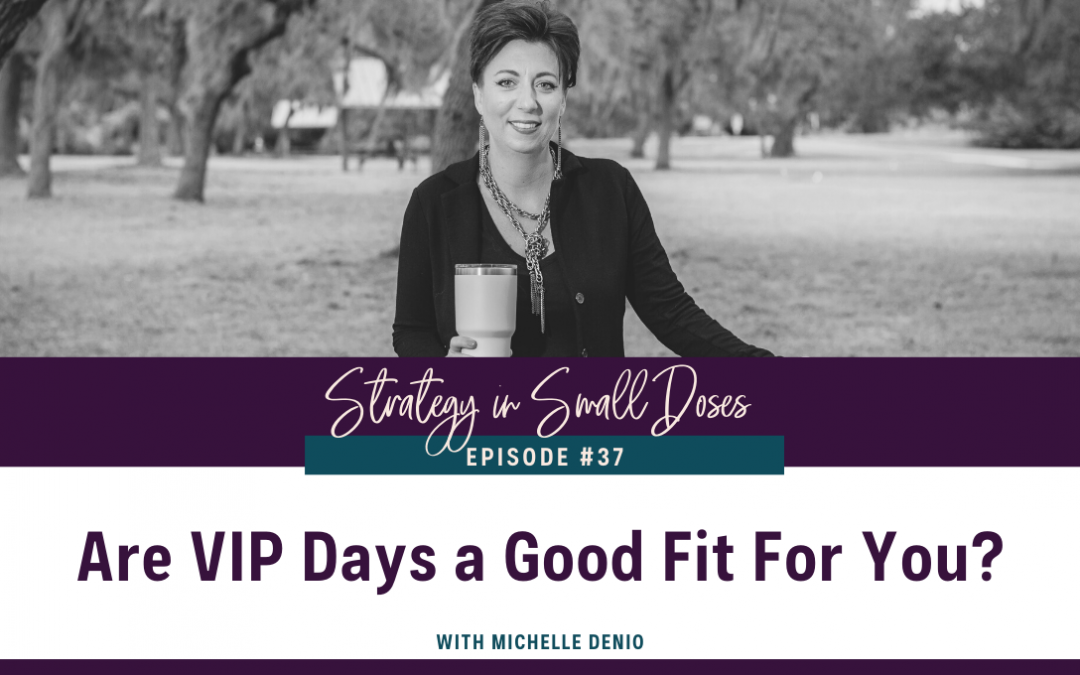 Are VIP Days a Good Fit For You?