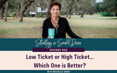 Low Ticket or High Ticket…Which One is Better?