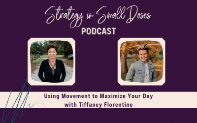 Using Movement to Maximize Your Day with Tiffaney Florentine