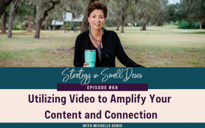 Utilizing Video to Amplify Your Content and Connection