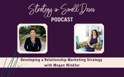 Developing a Relationship Marketing Strategy with Megan Winkler